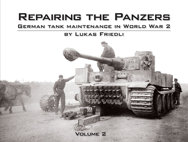 Repairing the Panzers Vol.2 - WW2 German Panzer book