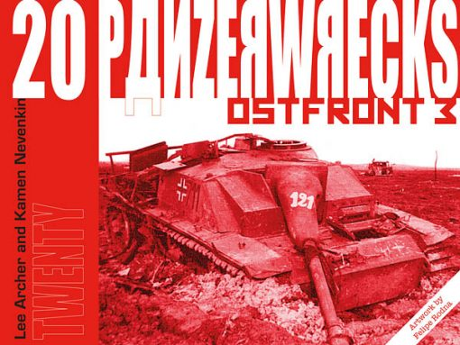 Panzerwrecks 20: Ostfront 3 - WW2 Lake Balaton Panzer wrecks book