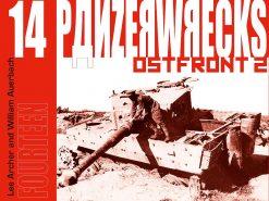 Panzerwrecks 14: Ostfront 2 - WW2 Panzer book. Tiger