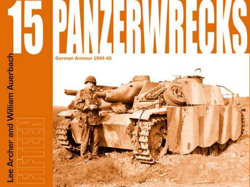 Panzerwrecks 15 - WW2 Panzer book