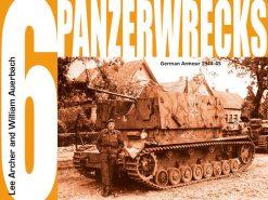 Panzerwrecks 6 - WW2 Panzer book