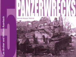 Panzerwrecks 5 - WW2 Panzer book.
