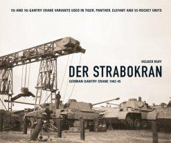 Der Strabokran - WW2 Panzer book