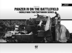 Panzer IV on the Battlefield - WW2 Pz.Kpfw IV book