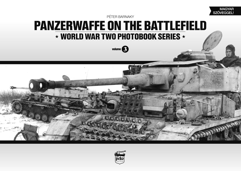 Panzerwaffe on the Battlefield - WW2 Panzer book