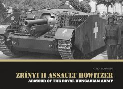Zrinyi II Assault Tank - WW2 Zrinyi tank book