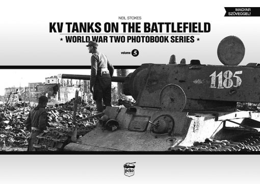 KV Tanks on the Battlefield - KV-I, KV-II & KV-85 tank book