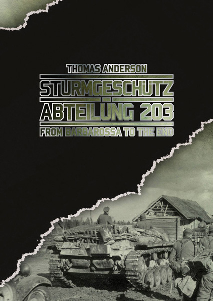 Sturmgeschütz Abteilung 203 from Barbarossa to the end - WW2 Sturmgeschütz book