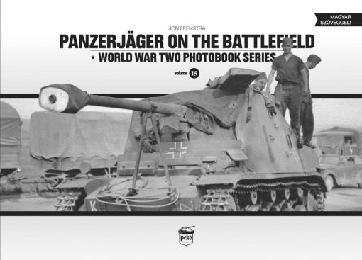Panzerjaeger on the Battlefield - WW2 Panzerjaeger Panzer book