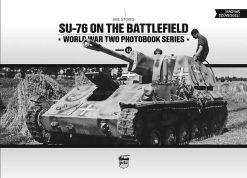 SU-76 on the Battlefield - WW2 Russian tank book