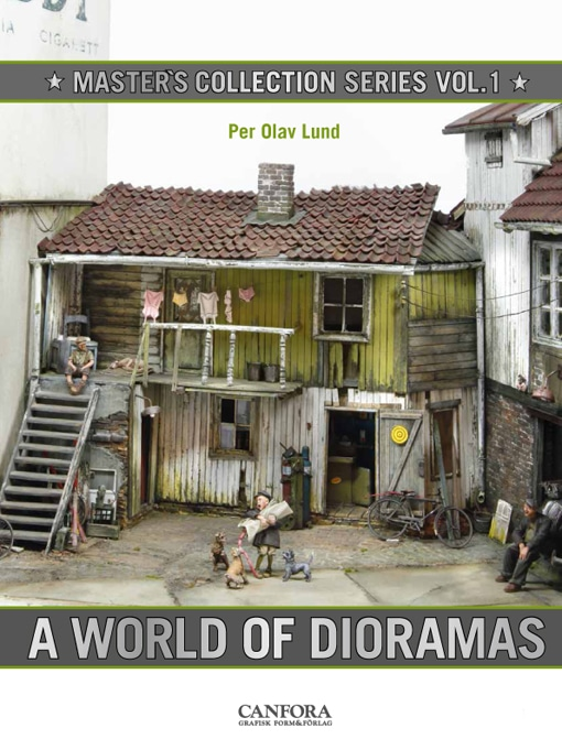 Masters Collection Vol.1: A World of Dioramas