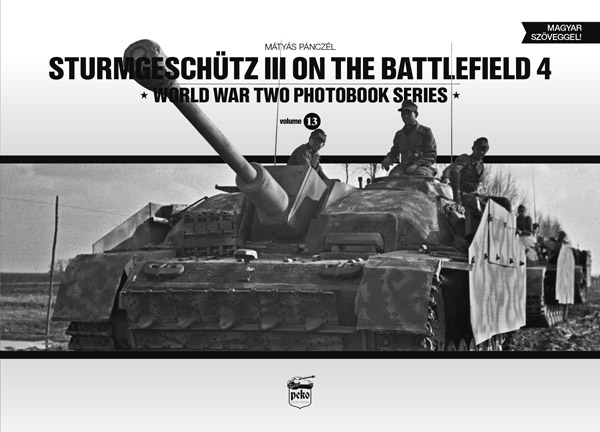 Sturmgeschütz III on the Battlefield 4 - Sturmgeschütz III tank book