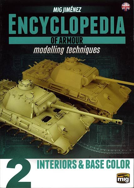 Encyclopedia of Armour Modelling Techniques Vol.2 by Mig Jimenez