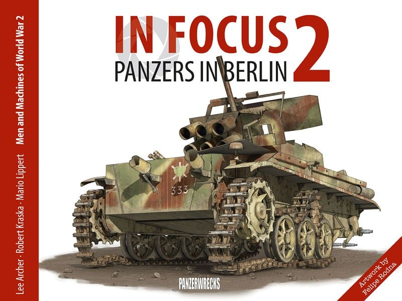 in focus 2 panzers in berlin 1945 panzerwrecks. Black Bedroom Furniture Sets. Home Design Ideas