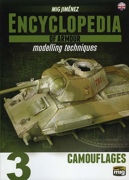 ENCYCLOPEDIA OF ARMOUR MODELLING TECHNIQUES VOL. 3 - CAMOUFLAGES