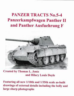 Panzer Tracts No 5-4 Panther II and Panther Ausf.F