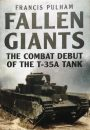 Fallen Giants – The Combat Debut of the T-35 A Tank