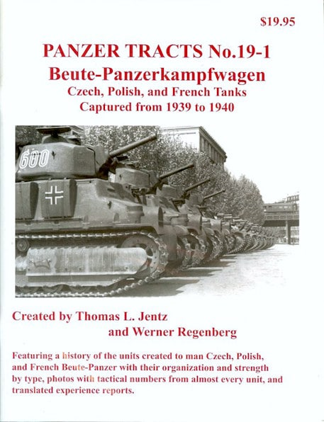 Panzer Tracts No.19-1 - Beutepanzer