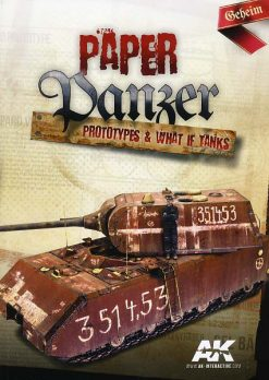 Paper Panzer: Prototypes & What if Tanks - AK 246
