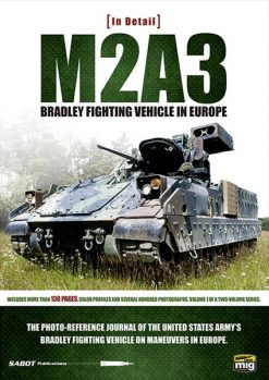M2A3 BRADLEY FIGHTING VEHICLE IN EUROPE IN DETAIL VOL 1