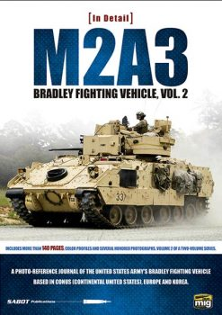 M2A3 BRADLEY FIGHTING VEHICLE IN EUROPE IN DETAIL VOL. 2
