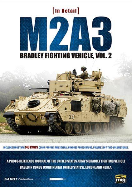 M2A3 BRADLEY FIGHTING VEHICLE IN EUROPE IN DETAIL VOL. 2