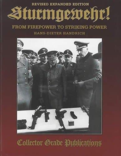 STURMGEWEHR! From Firepower to Striking Power