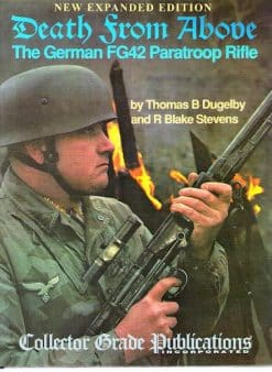 Death from Above - The German FG42 Paratroop Rifle